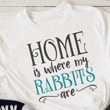 Home Is Where My Rabbits Are SVG File - Commercial Use SVG Files