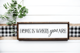 Home Is Where You Are SVG Cut File