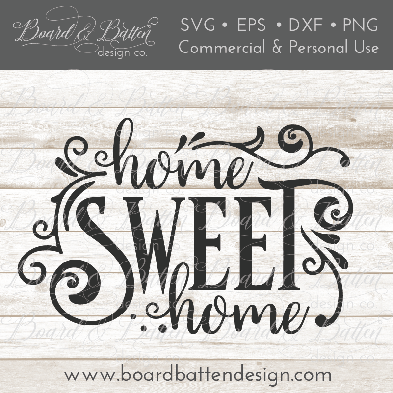 Home Sweet Home SVG File - Commercial Use SVG Files