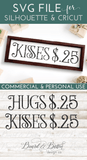 Hugs and Kisses $.25 SVG File - Commercial Use SVG Files