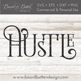 Hustle SVG File - Commercial Use SVG Files