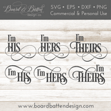 I'm His / I'm Hers / I'm Theirs Romantic Bedroom Sign SVG Set - Commercial Use SVG Files