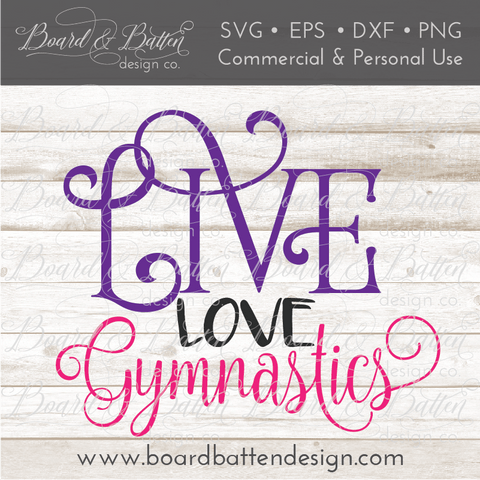 Live Love Gymnastics SVG File