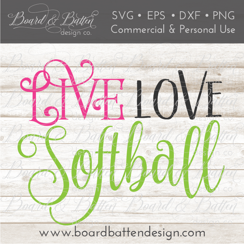 Live Love Softball SVG File - Commercial Use SVG Files