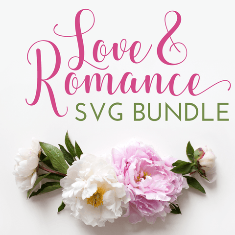 Love and Romance SVG Bundle
