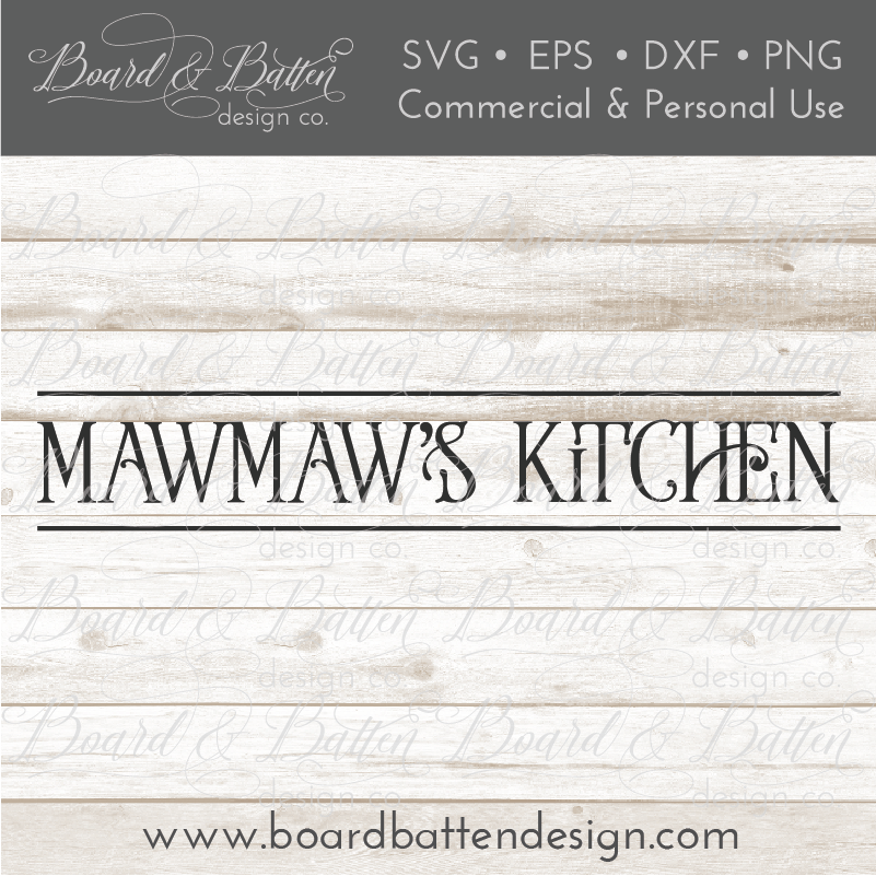 Mawmaw's Kitchen Farmhouse SVG File - Commercial Use SVG Files