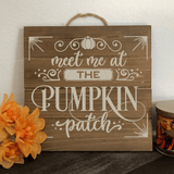 Meet Me At The Pumpkin Patch SVG Cut File for Cricut/Silhouette
