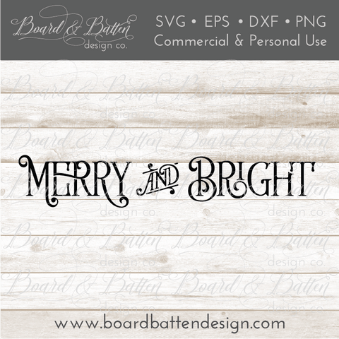 Vintage Farmhouse Style Christmas SVG - Merry and Bright