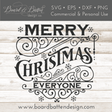 Merry Christmas Everyone SVG File