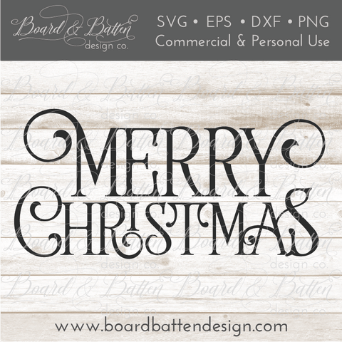 Farmhouse Style Merry Christmas SVG File