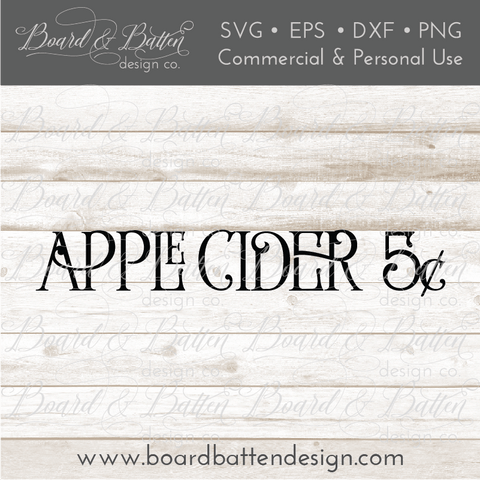 Apple Cider $.05 SVG File - Farmhouse Style