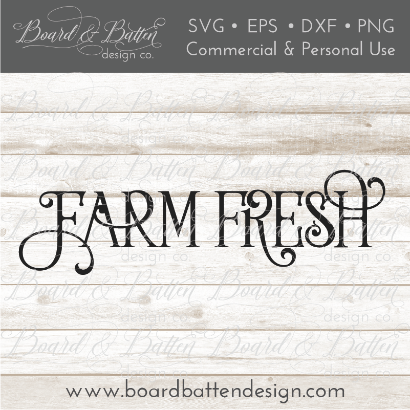 Farm Fresh SVG File - Farmhouse Style - Commercial Use SVG Files