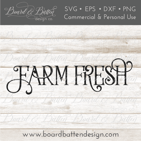 Farm Fresh SVG File - Farmhouse Style