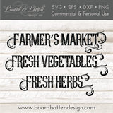 Farm Fresh Words Bundle SVG File - Farmers Market, Fresh Vegetables, and Fresh Herbs - Commercial Use SVG Files