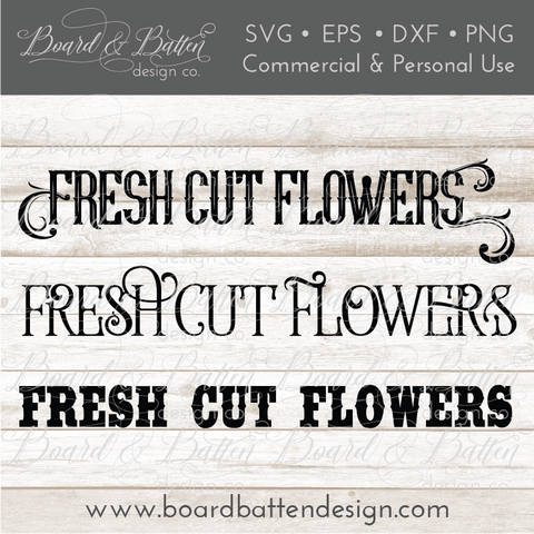 Fresh Cut Flowers SVG File - Farmhouse Style