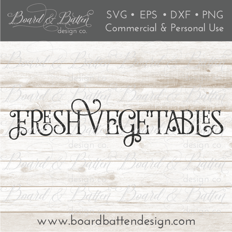 Fresh Vegetables SVG File - Farmhouse Style - Commercial Use SVG Files