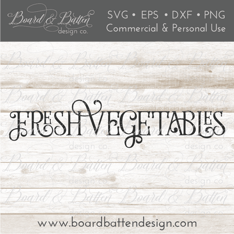 Fresh Vegetables SVG File - Farmhouse Style