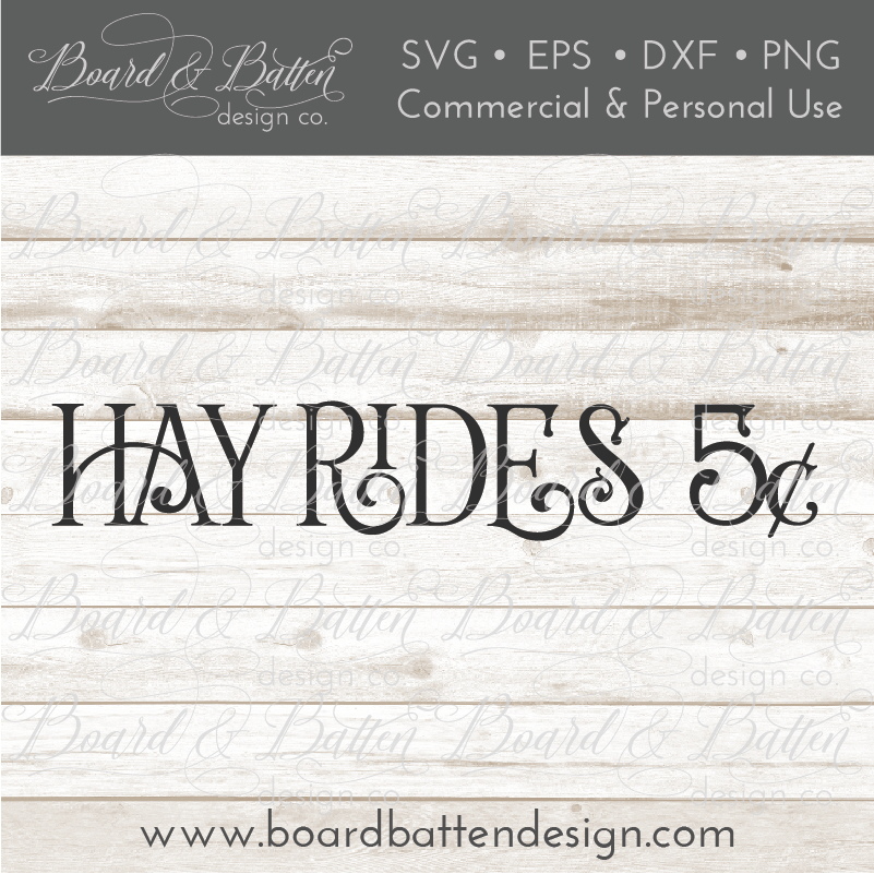 Hay Rides SVG File - Farmhouse Style - Commercial Use SVG Files