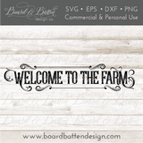 Welcome To The Farm Country Style SVG File - Commercial Use SVG Files