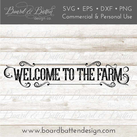 Welcome To The Farm Country Style SVG File