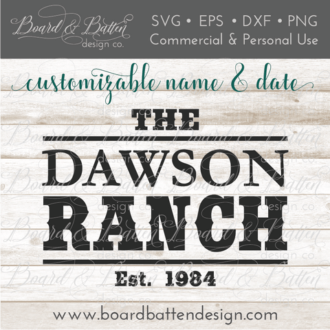 Western Style Ranch Est Date SVG File