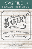 Mom's Bakery Sign Vintage SVG File - Commercial Use SVG Files