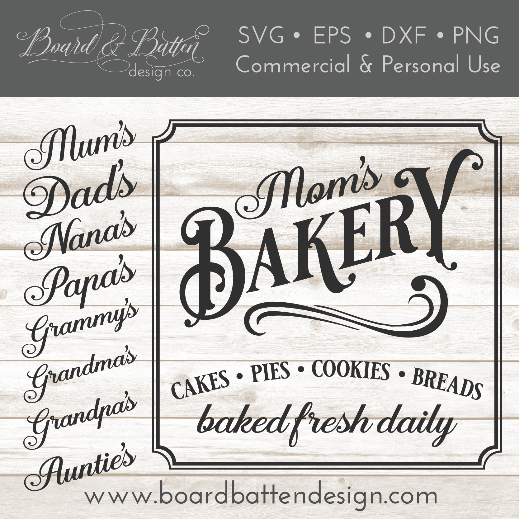 Mom S Bakery Sign Vintage Svg File Board Batten Design Co