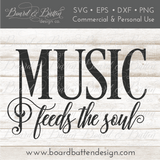 Music Feeds the Soul SVG File - Commercial Use SVG Files