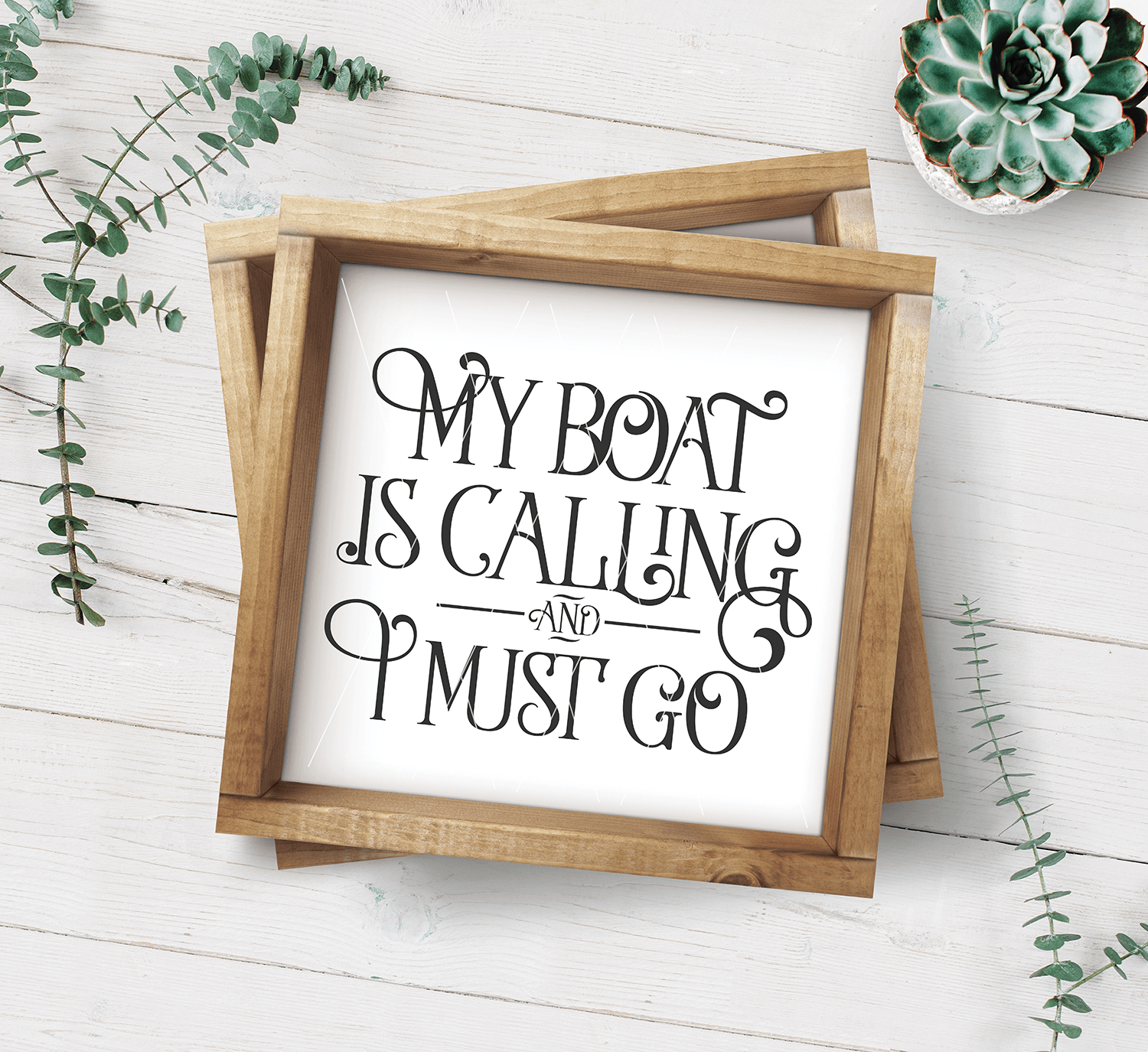 My Boat Is Calling And I Must Go SVG File - Commercial Use SVG Files
