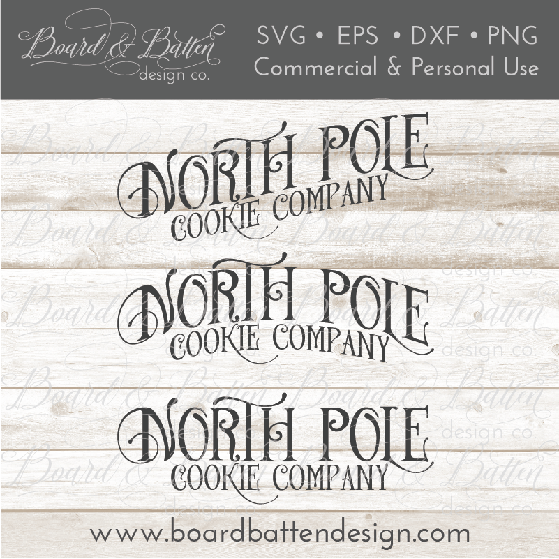 North Pole Cookie Company SVG File Set - Commercial Use SVG Files