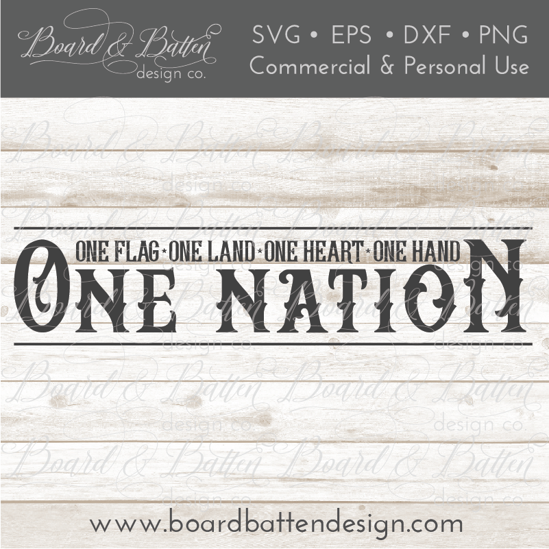 One Nation, One Flag, One Land, One Heart, One Hand SVG File - Commercial Use SVG Files