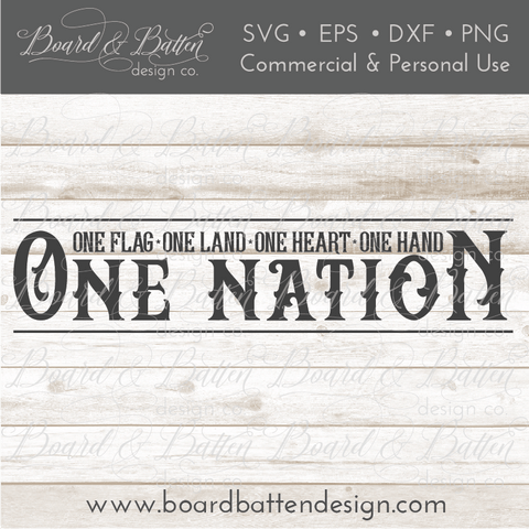 One Nation, One Flag, One Land, One Heart, One Hand SVG File