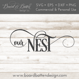 Our Nest SVG File - Commercial Use SVG Files
