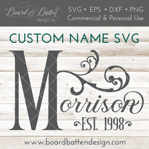 Personalized Victorian Style Last Name & Est Date SVG File