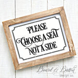 Please Choose a Seat Not a Side SVG File WS5 - Commercial Use SVG Files