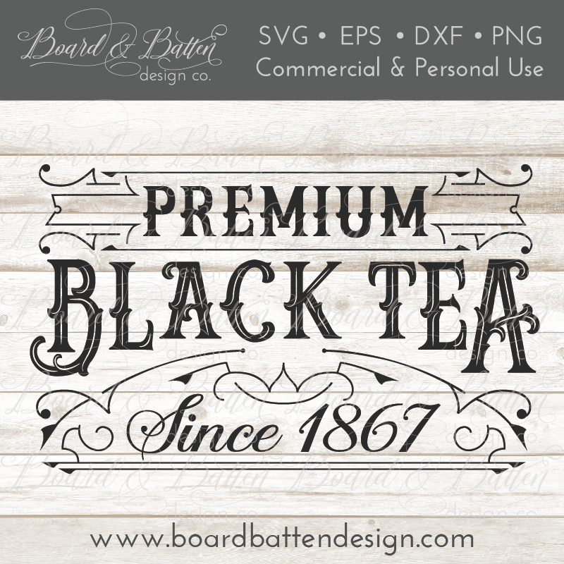 Premium Black Tea Vintage Label SVG Cutting File