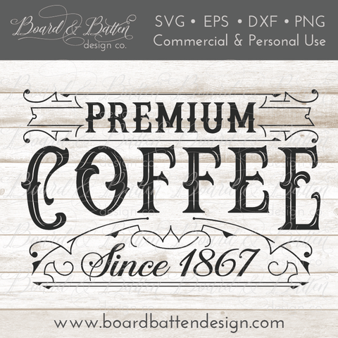 Premium Coffee Vintage Label SVG Cutting File
