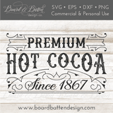 Premium Hot Cocoa Vintage Label SVG Cutting File - Commercial Use SVG Files