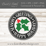 Season's Greetings & Happy Holidays with Holly Round SVG File - Commercial Use SVG Files