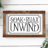 Farmhouse Soak Relax Unwind SVG File - Commercial Use SVG Files