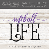 Softball Life SVG File - Commercial Use SVG Files