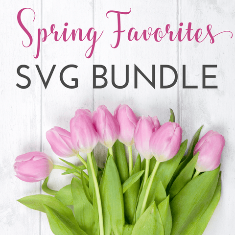 Spring Favorites SVG Bundle