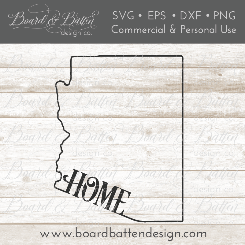 "State Outline ""Home"" SVG File - AZ Arizona - Commercial Use SVG Files"