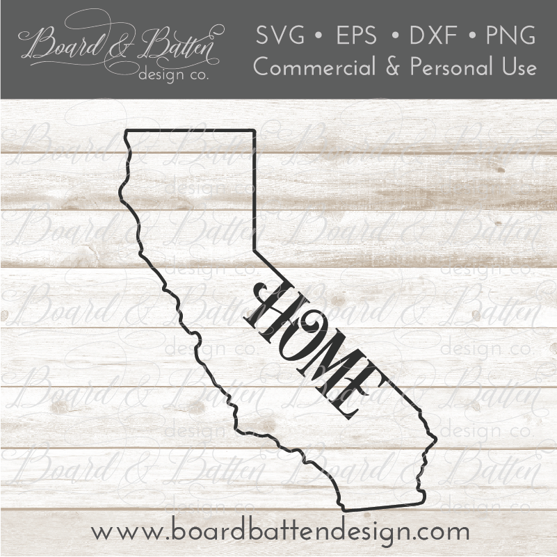 "State Outline ""Home"" SVG File - CA California - Commercial Use SVG Files"