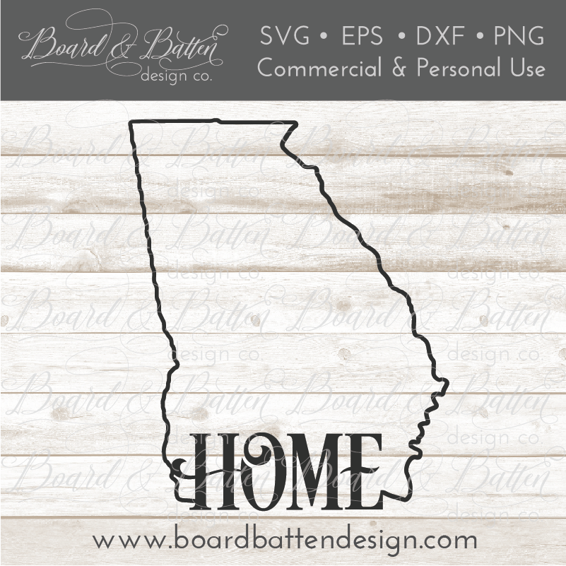 "State Outline ""Home"" SVG File - GA Georgia - Commercial Use SVG Files"