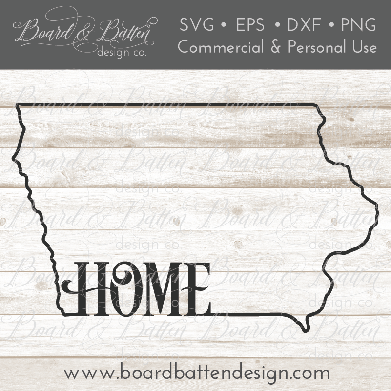 "State Outline ""Home"" SVG File - IA Iowa - Commercial Use SVG Files"