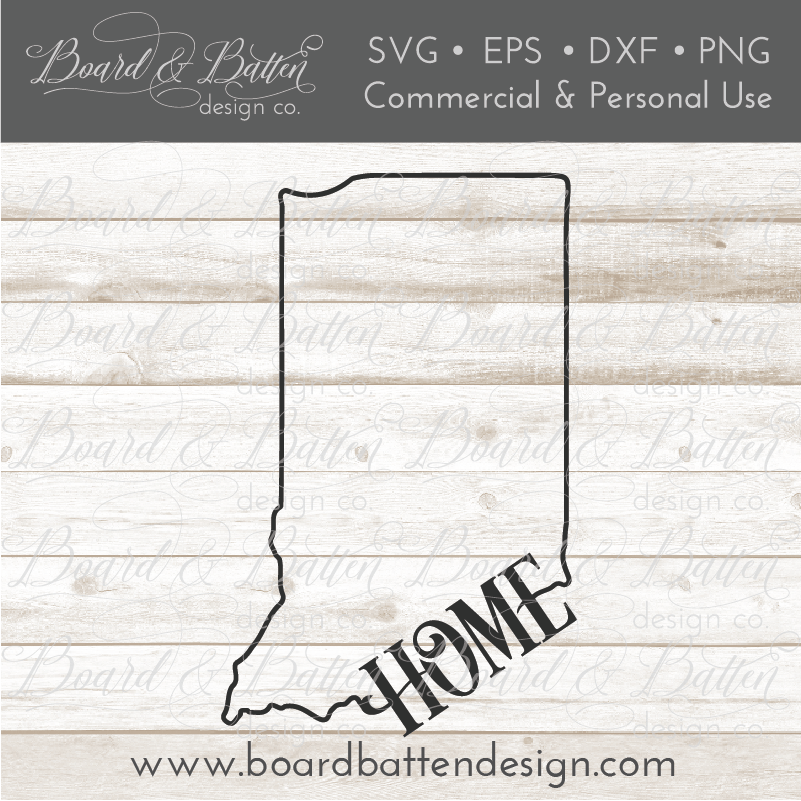 "State Outline ""Home"" SVG File - IN Indiana - Commercial Use SVG Files"