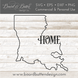 "State Outline ""Home"" SVG File - LA Louisiana - Commercial Use SVG Files"