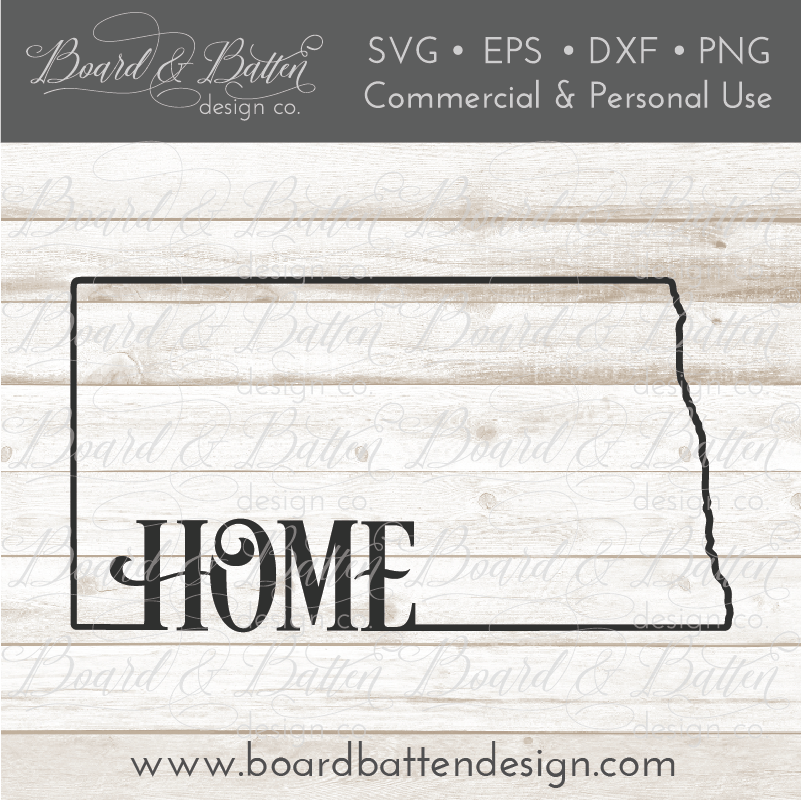 "State Outline ""Home"" SVG File - ND North Dakota - Commercial Use SVG Files"