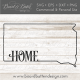 "State Outline ""Home"" SVG File - SD South Dakota - Commercial Use SVG Files"